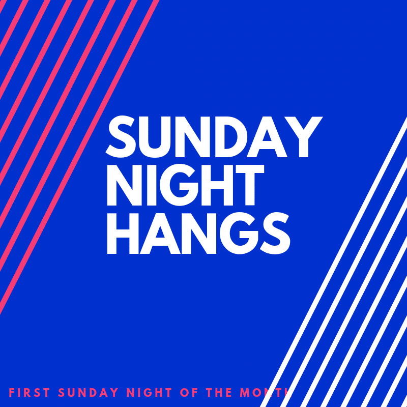 Sunday Night Hangs App